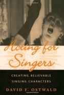 Acting for singers David OSTWALD Livre laflutedepan.com