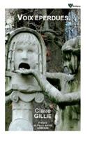 Voix éperdues Claire GILLIE Livre laflutedepan.com