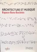 Architecture et Musique : Espace-Sons-Sociétés - laflutedepan.com