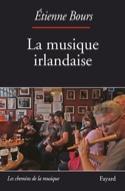 La musique irlandaise - Étienne BOURS - Livre - laflutedepan.com