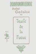 Traité de la fugue - André GEDALDE - Livre - Fugue - laflutedepan.com