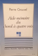 Aide-mémoire du choral à 4 voix Pierre GROUVEL Livre laflutedepan.com