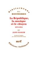 La République, la musique et le citoyen 1871-1914 laflutedepan.com