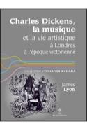 Ch. Dickens, la musique et la vie artistique à Londres à l'époque victorienne laflutedepan.com