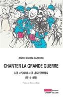 Chanter la Grande Guerre : les poilus et les femmes, 1914-1919 laflutedepan.com
