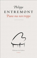 Piano ma non troppo, souvenirs Philippe ENTREMONT laflutedepan.com