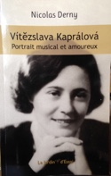Vitezslava Kapralova : Portrait musical et amoureux laflutedepan.com