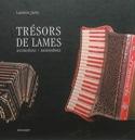 Trésors de lames : accordéons, bandonéons laflutedepan.com
