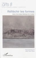 Réfléchir les formes : autour d'une analyse dialectique de la musique - laflutedepan.com