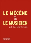 Le mécène & le musicien, guide d'une démarche réussie laflutedepan.com