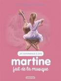 Je commence à lire avec Martine - vol. 43 : Martine fait de la musique laflutedepan.com