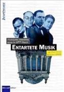 Entartete Musik: Musiques interdites sous le IIIe Reich - laflutedepan.com