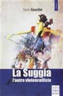 La Suggia : une vie pour la musique Henri GOURDIN laflutedepan.com