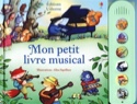 Mon petit livre musical WATT Fiona / SQUILLACE Elisa laflutedepan.com