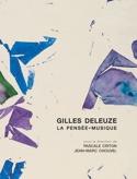 Gilles Deleuze, la pensée-musique Pascale CRITON laflutedepan.com