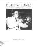 Duke's bones: Ellington's great trombonists laflutedepan.com