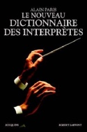 Le nouveau dictionnaire des interprètes Alain PÂRIS laflutedepan.com