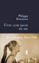 VIvre cent jours en un: Billie Holiday, Paris 1958 laflutedepan.com