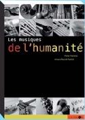 Les musiques de l'humanité Michel MALHERBE Livre laflutedepan.com
