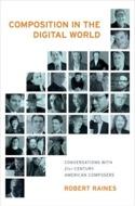 Composition in the digital world Robert RAINES Livre laflutedepan.com