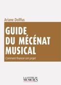 Guide du mécénat musical Ariane DOLLFUS Livre laflutedepan.com