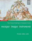 Musique, images, instruments, n° 15. Portraits, ballets, traités. - laflutedepan.com
