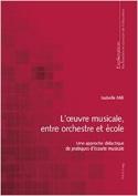 L'œuvre musicale, entre orchestre et école laflutedepan.com