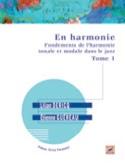 En harmonie : fondements de l'harmonie tonale et modale dans le jazz VOL 1 - laflutedepan.com