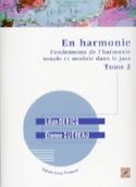 En harmonie : fondements de l'harmonie tonale et modale dans le jazz VOL 2 - laflutedepan.com
