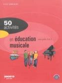 50 activités en éducation musicale : aux cycles 2 et 3 laflutedepan.com