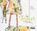 Le triolet des 5-9 ans : album à regarder, à lire, à écouter et à chanter laflutedepan.com