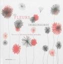 Les Fleurs Imaginaires SILVA Vanessa DA Livre laflutedepan.com