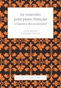 Le concerto pour piano français à l'épreuve des modernités - laflutedepan.com