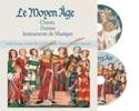 Le Moyen-Age: chants, danses, instruments - laflutedepan.com