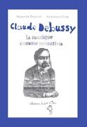 Claude Debussy : la musique comme sensation - laflutedepan.com