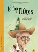 Le fou de flûtes - Claude CLÉMENT - Livre - laflutedepan.com