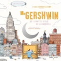 Mister Gershwin : les gratte-ciel de la musique - laflutedepan.com