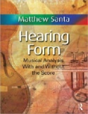 Anthology for Hearing Form: Musical Analysis with and without the score(2 volume laflutedepan.com