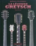 La légende Gretsch : un demi-siècle de White Falcon, Gent, Jet laflutedepan.com