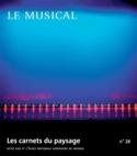 Les carnets du paysage n°28 : Le Musical Revue Livre laflutedepan.com