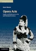 Opera Acts: Singers and Performance in the late 19th century laflutedepan.com