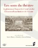 Les sons du théâtre : Angleterre et France, XVIè-XVIIIè siècles - laflutedepan.com