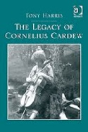 The Legacy of Cornelius Cardew Tony HARRIS Livre laflutedepan.com