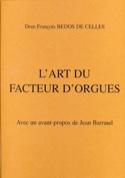 L'art du Facteur d'Orgues, Avec un avant-propos de Jean Barraud laflutedepan.com