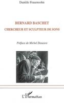 Bernard Baschet, chercheur et sculpteur de sons laflutedepan.com