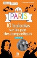 PARIS : 10 balades sur les pas des compositeurs - laflutedepan.com