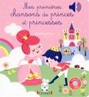 Mes premières chansons de princes et princesses - laflutedepan.com