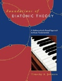 Foundations of diatonic theory Timothy JOHNSON Livre laflutedepan.com