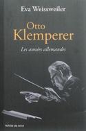 Otto Klemperer : les années allemandes laflutedepan.com