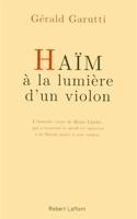 Haïm, à la lumière d'un violon GARUTTI Livre laflutedepan.com